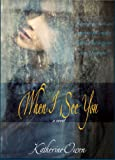 When I See You - A Novel
