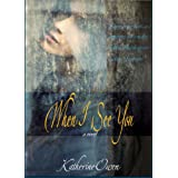 When I See You - A Noveldi Katherine Owen