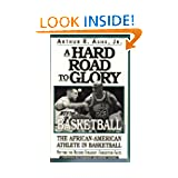 A Hard Road To Glory: A History Of The African American Athlete: Basketball