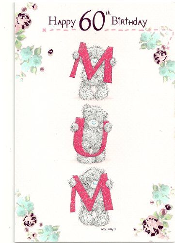 me to you mum 60th birthday card new design