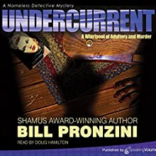 Undercurrent: The Nameless Detective, Book 3 | Livre audio Auteur(s) : Bill Pronzini Narrateur(s) : Doug Hamilton