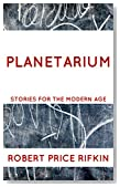 Planetarium (Stories for the Modern Age Book 2)
