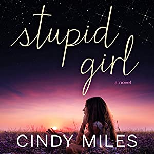 Stupid Girl: Stupid in Love, Book 1 Audiobook
