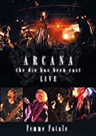 ARCANA -the die has been cast- LIVE [DVD]