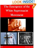 The Emergence of the White Supremacist Movement
