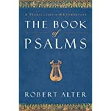 The Book of Psalms: A Translation with Commentaryby Robert Alter