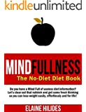 MindFullness: The No-Diet Diet Book