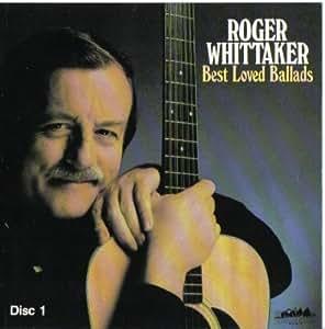 Roger Whittaker Roger Whittaker Best Loved Ballads 2
