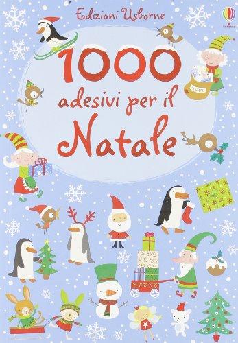 1000 adesivi per il Natale (Libri stickers)