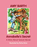 Annabelle's Secret: A Story about Sexual Abuse (Growing with Love)