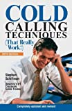 img - for Cold Calling Techniques (That Really Work!) 5th edition by Schiffman, Stephan (2003) Paperback book / textbook / text book
