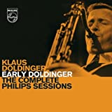 "Early Doldinger - The Complete Philips Sessionsvon ""Klaus Doldinger"""