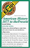 American History, 1877 to the Present (Barron's EZ-101 Study Keys)