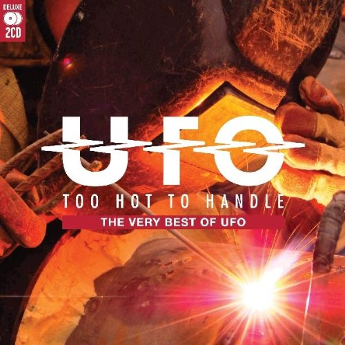 Ufo - Too Hot To Handle: The Very Best Of UFO - Zortam Music