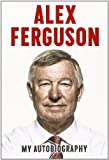 Book - Alex Ferguson My Autobiography