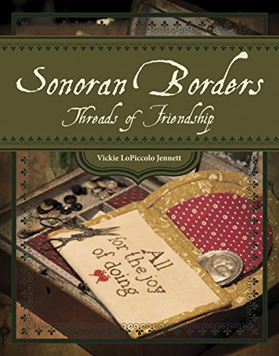 Image for Sonoran Borders: Threads of Friendship