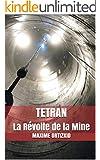 TETRAN: La R�volte de la Mine