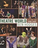 Theatre World: Volume 65: 2008-2009: The Most Complete Record of the American Theatre