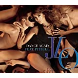Dance Again (2 Tracks)by Jennifer Lopez