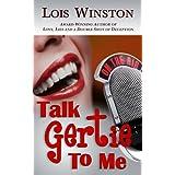 Talk Gertie to Me ~ Lois Winston