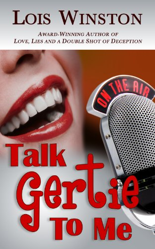 Book: Talk Gertie to Me by Lois Winston