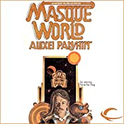 Masque World: Anthony Villiers, Book 3 | Alexei Panshin