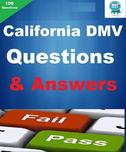 The California Dmv Written Driver Test Q&A