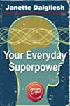 Your Everyday Superpower: Can the New...