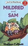 Mildred and Sam (I Can Read Book 2)