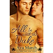 All in with the Duke: Gambling on Love, Book 1 | [Ava March]