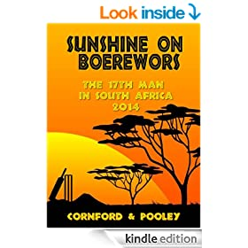Sunshine on Boerewors: The 17th Man in South Africa 2014 (The Diary of the 17th Man Book 6)