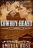 Cowboy Heart (Historical Western Romance) (Longren Family series #3, Kitty and Lukes story)