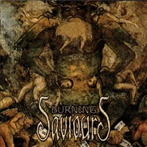 Burning Saviours (Vinyl)