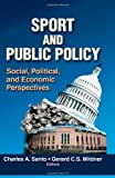 img - for Sport and Public Policy: Social, Political, and Economic Perspectives book / textbook / text book