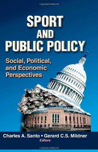 Sport and Public Policy: Social, Political, and Economic...
