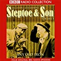Steptoe & Son: Volume 5: Any Old Iron  by Ray Galton, Alan Simpson Narrated by Wilfrid Brambell, Harry H. Corbett