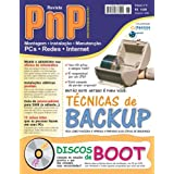 PnP Digital nº 6 - Técnicas de Backup, instalações elétricas prediais, coisas tolas que as pessoas fazem nos PCs...