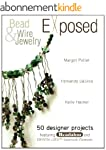 Bead And Wire Jewelry Exposed: 50 Des...