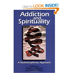 Amazon.com: Addiction and Spirituality: A Multidisciplinary ...
