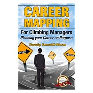 Career Mapping for Climbing Managers (Career Guidance for Climbing Managers)