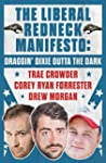 The Liberal Redneck Manifesto: Draggi...