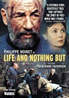 Life And Nothing But (La Vie Et Rien D'Autre)