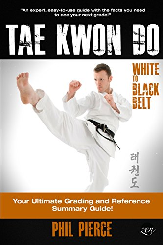 TaeKwonDo - White to Black Belt:: Your Ultimate Grading and Reference Summary Guide (TAGB, ITF Tae Kwon Do, Martial Arts)