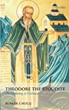 img - for Theodore the Stoudite: The Ordering of Holiness (Oxford Theology and Religion Monographs) 1st edition by Cholij, Roman (2009) Paperback book / textbook / text book