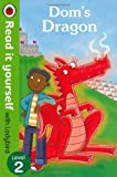 img - for Dom's Dragon - Read it Yourself with Ladybird: Level 2 book / textbook / text book