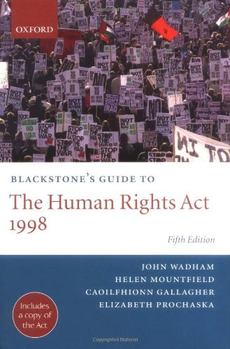 Blackstone's Guide to the Human Rights Act 1998 (Blackstone's Guide Series)