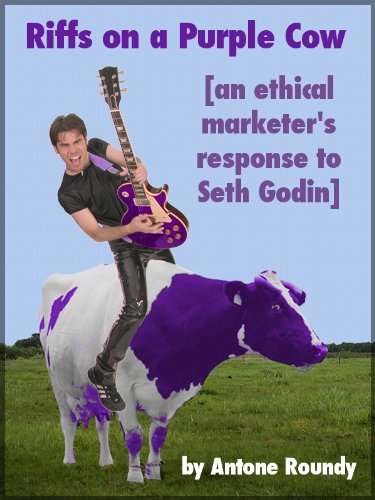riffs-on-a-purple-cow-an-ethical-marketers-response-to-seth-godin-english-edition