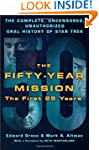 The Fifty-Year Mission: The Complete,...
