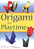 Origami for Playtime [Paperback]