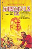 Daredevils, Ltd (Exchameleon, Book 1) (0312901402) by Goulart, Ron